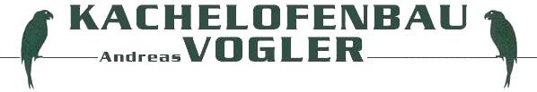 Logo Vogler Andreas       Kachelofenbau